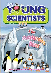 The Young Scientists Level 3 [第111期]:The Outstanding Diver