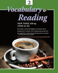 Vocabulary & reading [有聲書]. 2, NEW TOEIC 550 up CEFR A2-B1