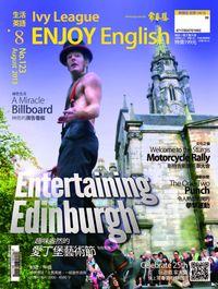 常春藤生活英語雜誌 [第123期] [有聲書]:趣味盎然的愛丁堡藝術節