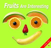 Fruits are interesting