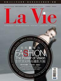 La Vie [第114期]:全球頂尖時尚攝影大輯