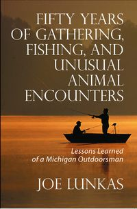 Fifty years of gathering, fishing, and unusual animal encounters