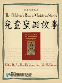 The Children's Book of Christmas Stories = 兒童聖誕故事