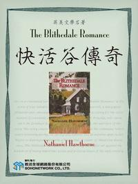 The Blithedale Romance = 快活谷傳奇