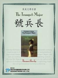 The Trumpet-Major = 號兵長