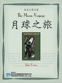 The Moon-Voyage = 月球之旅
