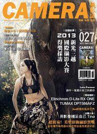 Camera攝影誌 [第27期]:2013 新光三越 國際攝影大賽 得獎採訪