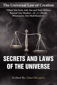 The universal law of creation:secrets and laws of the universe