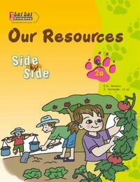 Side by Side 2A:Our Resources