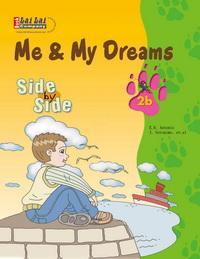 Side by Side 2B:Me & My Dreams