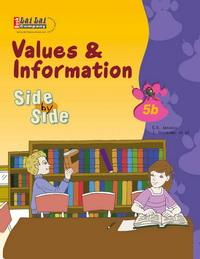 Side by Side 5B:Values & Information