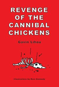 Revenge of the Cannibal Chickens