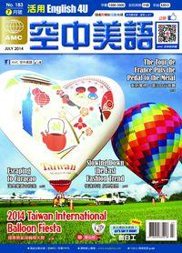 English 4U活用空中美語 [第183期] [有聲書]:2014 Taiwan International  Balloon Fiesta