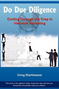Do due diligence:cutting through the crap in network marketing