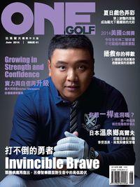 One Golf玩高爾夫 [第41期]:打不倒的勇者