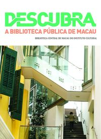 Descubra:a Biblioteca Publica de Macau