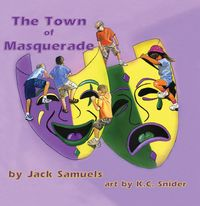 The Town of Masquerade