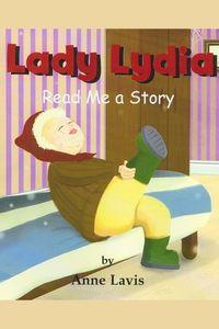 Lady Lydia:read me a story