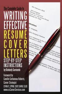 Complete guide to writing effective resume cover letters:step-by-step instructions