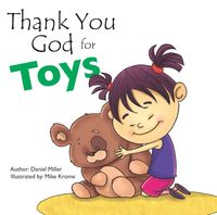 Thank You God for Toys