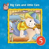 Early Bird Readers Book. (5) :Big Cars and Little Car