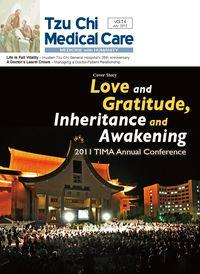 Tzu Chi medical care:medicine with humanity [Vol. 14]:Love and Gratitude, Inheritance and Awakening