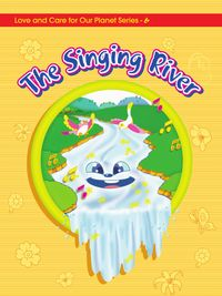 Let's treasure our planet:the singing river