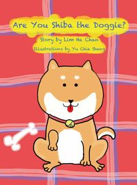 Are you shiba the doggie?