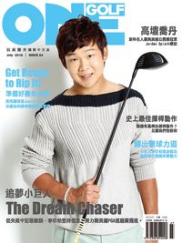 One Golf玩高爾夫 [第54期]:追夢小巨人 The Dream Chaser