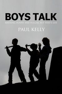 Boys talk:a fiction novel of boys leaving school