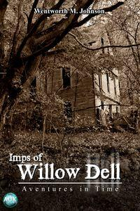 Imps of Willow Dell:Adventures in Time