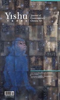 Yishu典藏國際版 [第71期]:Artist Features: Bingyi, Huang Rui, Ma Yanling,  Zheng Chongbin