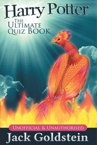 Harry Potter:The Ultimate Quiz Book:Unofficial & Unauthorised
