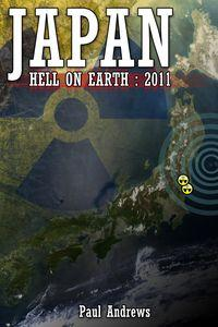 Japan:Hell on Earth: 2011
