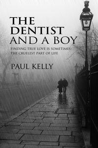The dentist and a boy:a love story