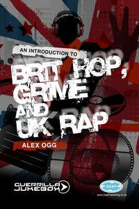 Paid in full?:an introduction to brit-hop, grime and UK rap