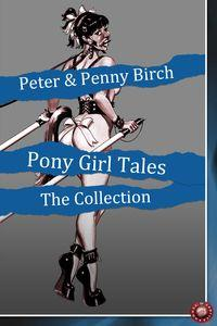 Pony-Girl Tales, The Collection