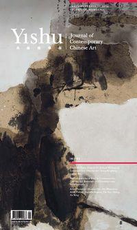 Yishu典藏國際版 [第72期]:The fifth Yishu awards for critical writing on  contemporary Chinese art