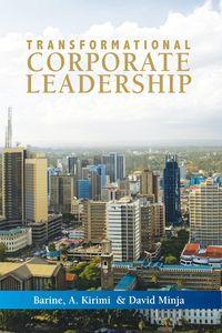 Transformational corporate leadership