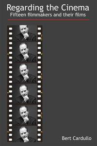 Regarding the cinema:Fifteen filmmakers and their films