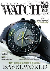城邦國際名表 [第45期]:2011 巴賽爾鐘錶珠寶展 現場採訪報導