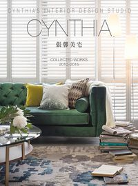 CYNTHIA張馨美宅:Collected works. 2010-2015