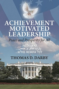 Achievement motivated leadership:Peace and prosperity for all