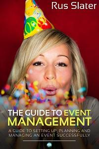 The guide to event management:A guide to setting up, planning and managing an event successfully