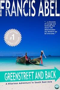 Greenstreet and back:A hilarious adventure in South East Asia