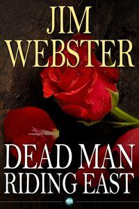 Dead man riding east:Death, high fashion and romance of sorts