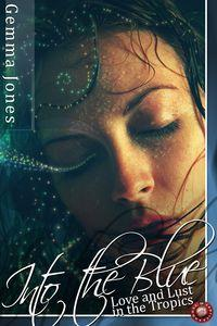 Into the blue:Love and lust in the tropics