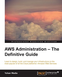 AWS administration:the definitive guide